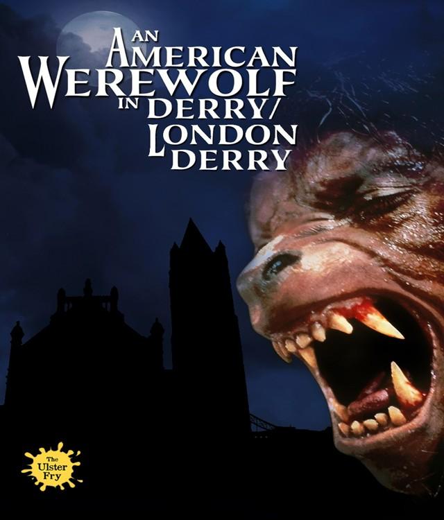 An American Werewolf in Derry/Londonderry