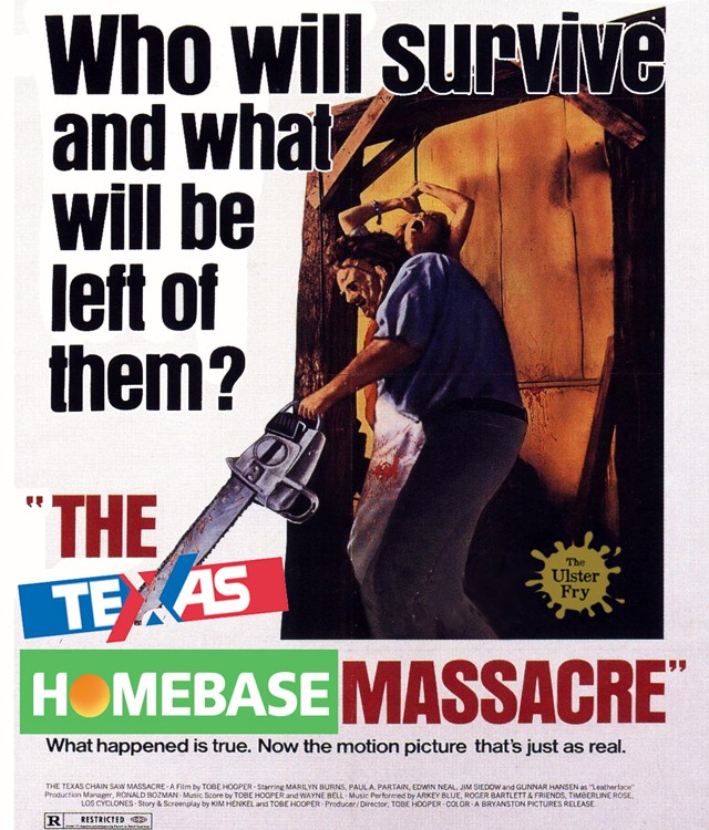 The Texas-Homebase Massacre